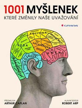 1001 myšlenek, které změnily způsob našeho uvažování