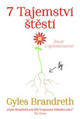 7 Tajemství štěstí - Život s optimizmem - Gyles Brandreth