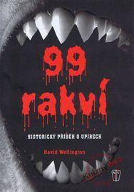 99 rakví - Historický příběh o upírech - David Wellington