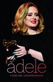 Adele - Caroline Sandersonová