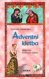 Adventní kletba - Hříšní lidé Království českého - 3. vydání - Vlastimil Vondruška