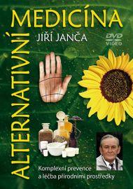 Alternativní medicína - DVD - Janča Jiří