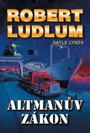 Altmanův zákon - 2. vydání - Robert Ludlum
