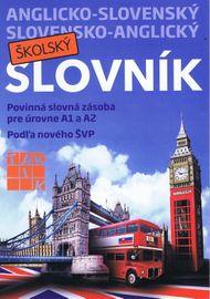 Anglicko-slovenský a slovensko-anglický školský slovník - Kolektív
