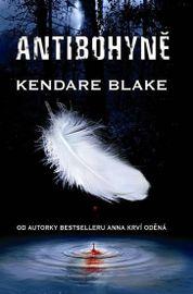 Antibohyně (Série Bohyně války 1) - Kendare Blake