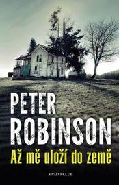Až mě uloží do země - Robinson Peter