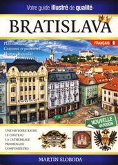 Bratislava obrázkový sprievodca FRA - Bratislava guide illustré - Martin Sloboda