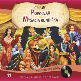 CD-Najkrajšie rozprávky 11 Popolvár, Myšacia bundička