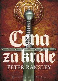 Cena za krále - Peter Ransley