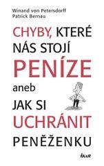 Chyby, které nás stojí peníze aneb Jak.. - Winand von Petersdorff, Patrick Bernau