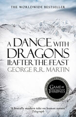 Dance with Dragons 2: After the Feast - George R. R. Martin