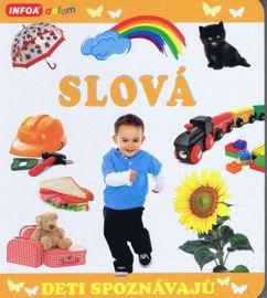 Deti spoznávajú - SLOVÁ - Kolektív autorov