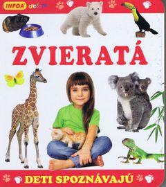 Deti spoznávajú - ZVIERATÁ - Kolektív autorov