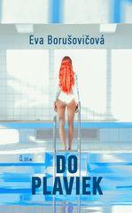 Do plaviek - Eva Borušovičová