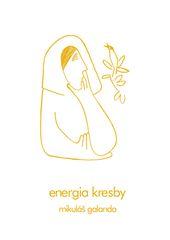 Energia kresby - Mikuláš Galanda