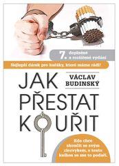 Jak přestat kouřit - Budinský Václav