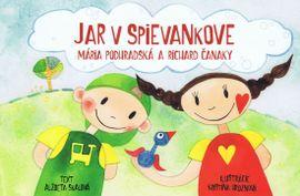 Jar v Spievankove-Mária Podhradská a Richard Čanaky - Alžbeta Skalová