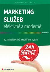 Marketing služeb efektivně a moderně - 2. vydání - Miroslava Vaštíková
