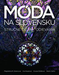 Móda na Slovensku - Magdaléna M. Zubercová