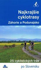 Najkrajšie cyklotrasy- Záhorie a Podunajsko - Daniel Kollár