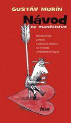 Návod na manželstvo, 2. vydanie - Gustáv Murín