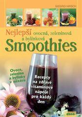 Nejlepší ovocná, zeleninová a bylinková Smoothies - Siegrid Hirsch