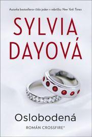 Oslobodená- 5.časť série Crossfire - Sylvia Dayová
