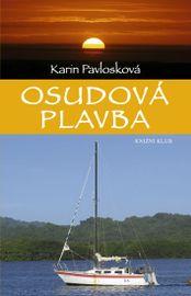 Osudová plavba - Karin Pavlosková