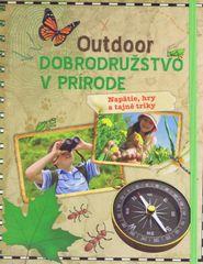 Outdoor Dobrodružstvo v prírode - Kolektív autorov