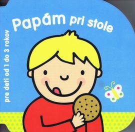 Papám pri stole – pre deti od 1–3 rokov
