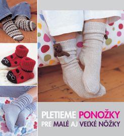 Pletieme ponožky pre malé aj veľké nôžky - Anna Tillman