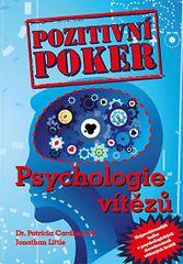 Pozitivní poker - Psychologie vítězů - Little Jonathan Cardner Patricia,