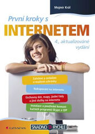 První kroky s internetem - 4. vydání - Mojmír Král