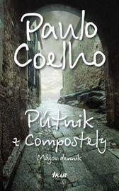 Pútnik z Compostely - Coelho Paulo