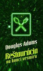 Reštaurácia na konci vesmíru - Douglas Adams