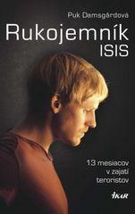 Rukojemník ISIS - 13 mesiacov v zajatí teroristov - Puk Damsgardová