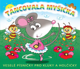 Tancovala myšička - CD