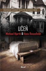 Učen - Michael Hjorth , Hans Rosenfeldt