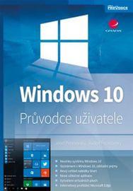 Windows 10 - Průvodce uživatele - Rudolf, Josef Pecinovský, Pecinovský