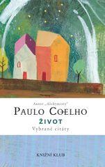 Život - Vybrané citáty - Paulo Coelho