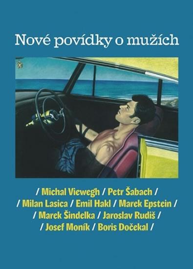 Nové povídky o mužích - Michal Viewegh a kolektiv