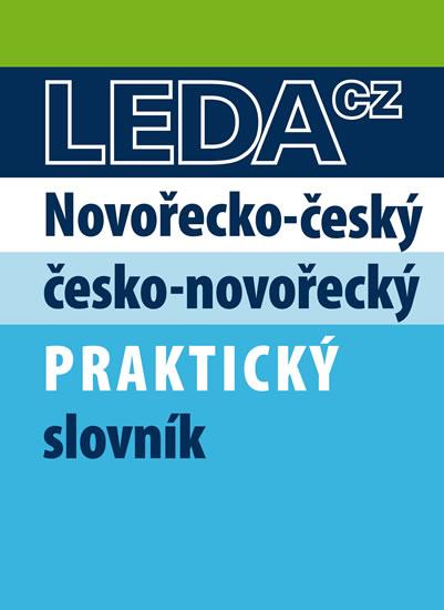 Novořečtina-čeština praktický slovník s novými výrazy - 2. vydání - Kolektív