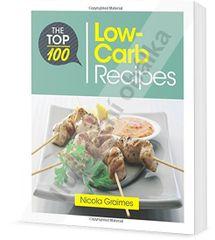 100 nejlepších receptů s nízkou hladinou cukru: rychlá a výživná jídla - Nicola Graimes