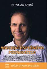 Abeceda úspešného podnikateľa - Miroslav Labaš