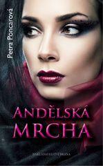 Andělská mrcha - Petra Poncarová