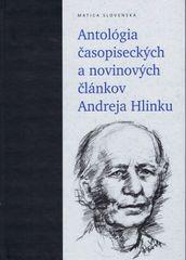 Antológia časopiseckých a novinových článkov Andreja Hlinku - Peter Olexák, Anna Safanovičová