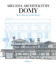 Abeceda architektúry Domy - Will Jones