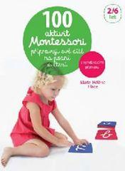 100 aktivit Montessori přípravuji své dítě na psaní a čtení