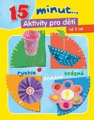 15 minut ... Aktivity pro děcti