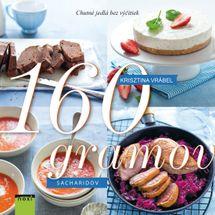 160 gramov sacharidov- Chutné jedlá bez výčitky